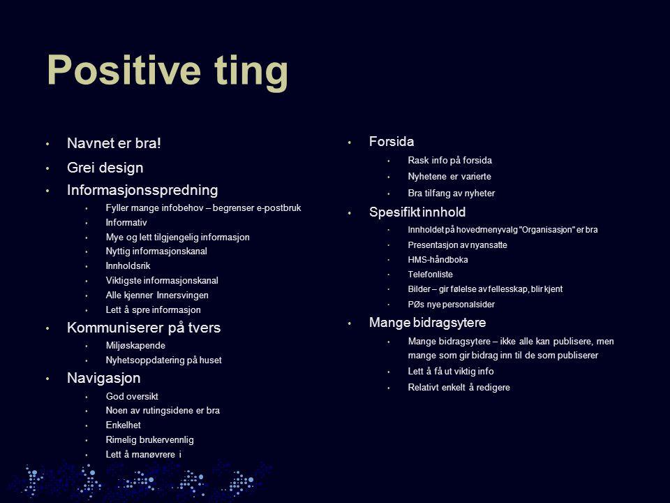 Negative ting • Navigasjon • Uryddig/uoversiktlig.