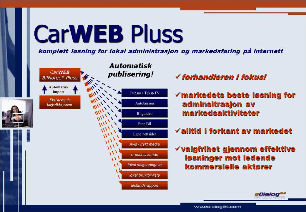 CarWEB Pluss  forhandleren i fokus.