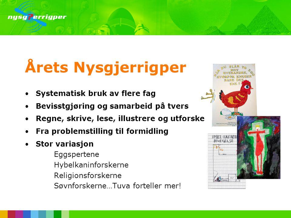 Årets Nysgjerrigper •Årlig nasjonal forskningskonkurranse •Frist for innsending 1. mai •Nysgjerrigperfondet (fra 2004) •Regional juryering - Vitensent