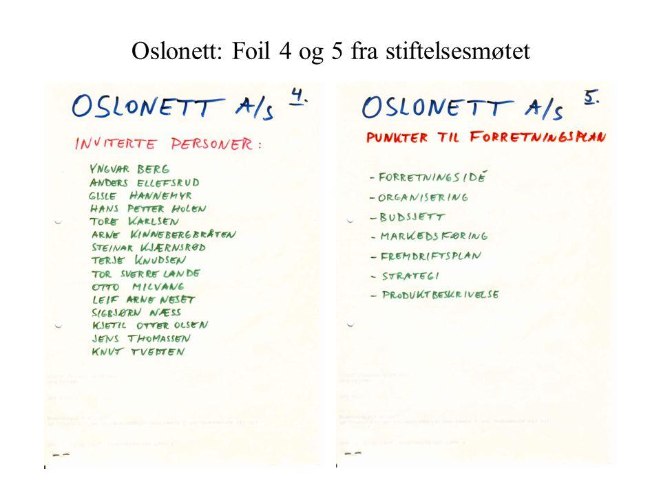 Oslonett: Foil 4 og 5 fra stiftelsesmøtet