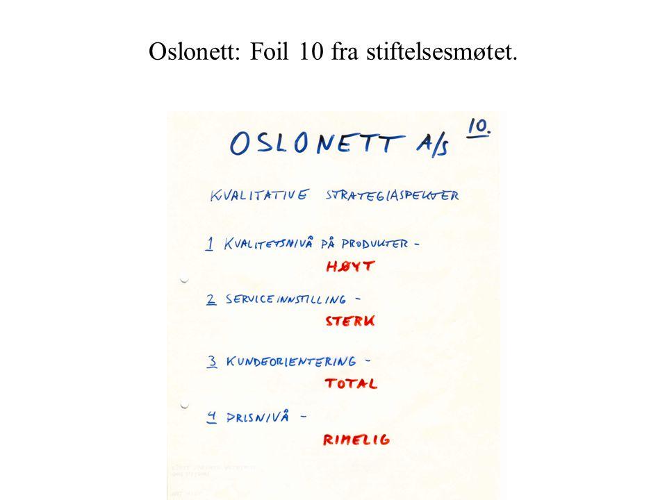 Oslonett: Foil 10 fra stiftelsesmøtet.
