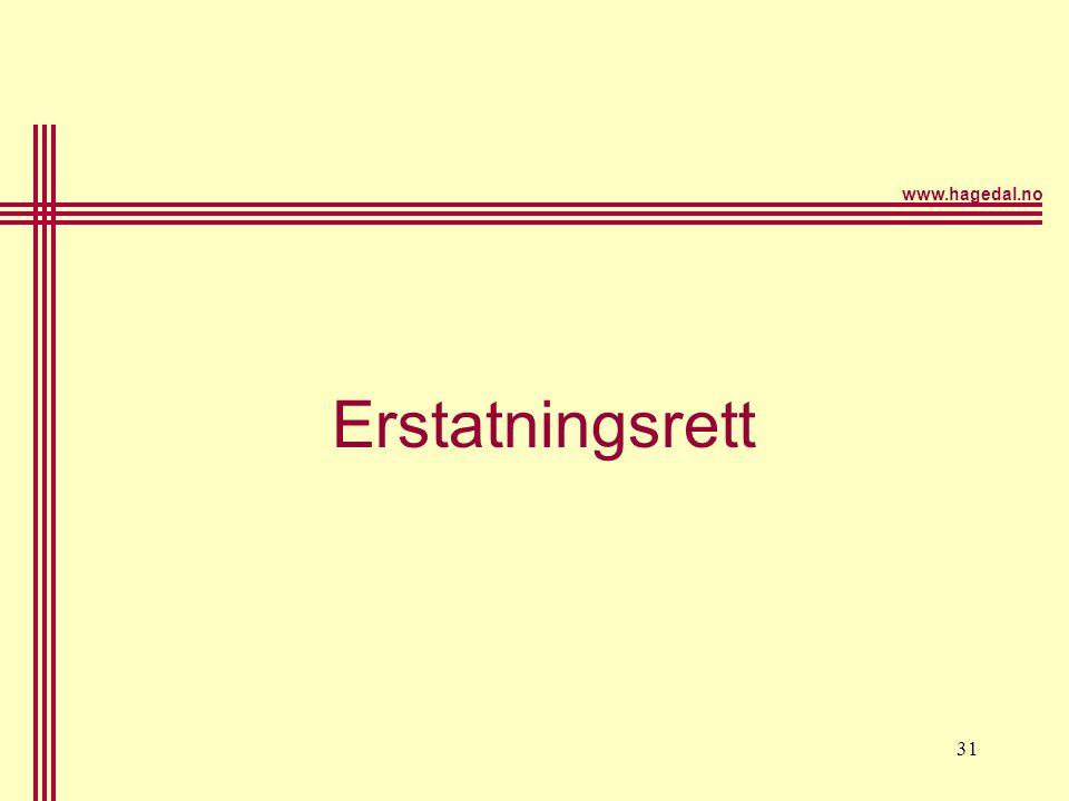 www.hagedal.no 31 Erstatningsrett