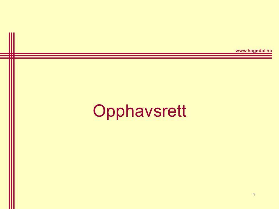 www.hagedal.no 7 Opphavsrett