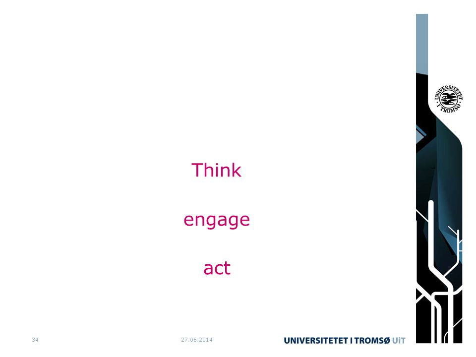 27.06.201434 Think engage act