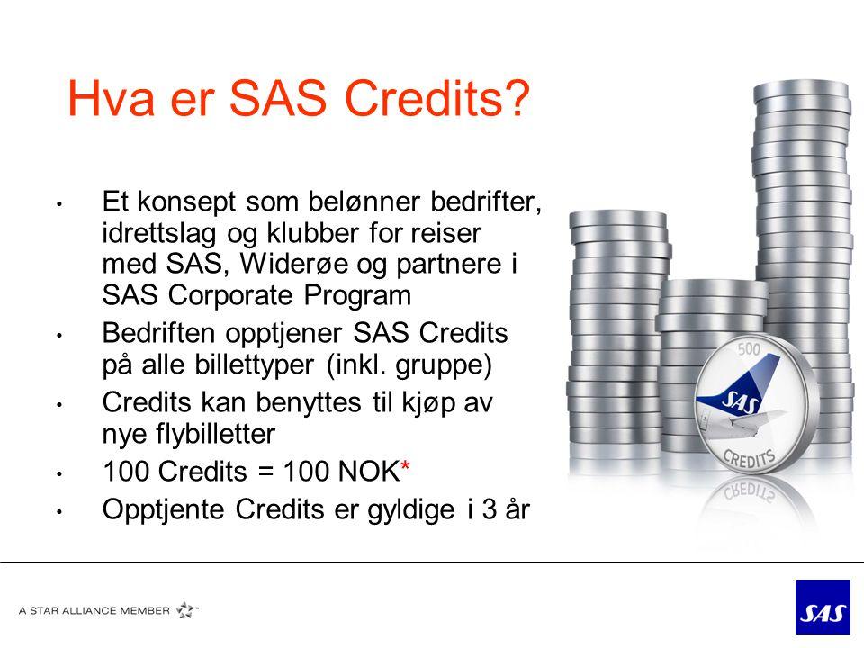 Her opptjener bedriften SAS Credits