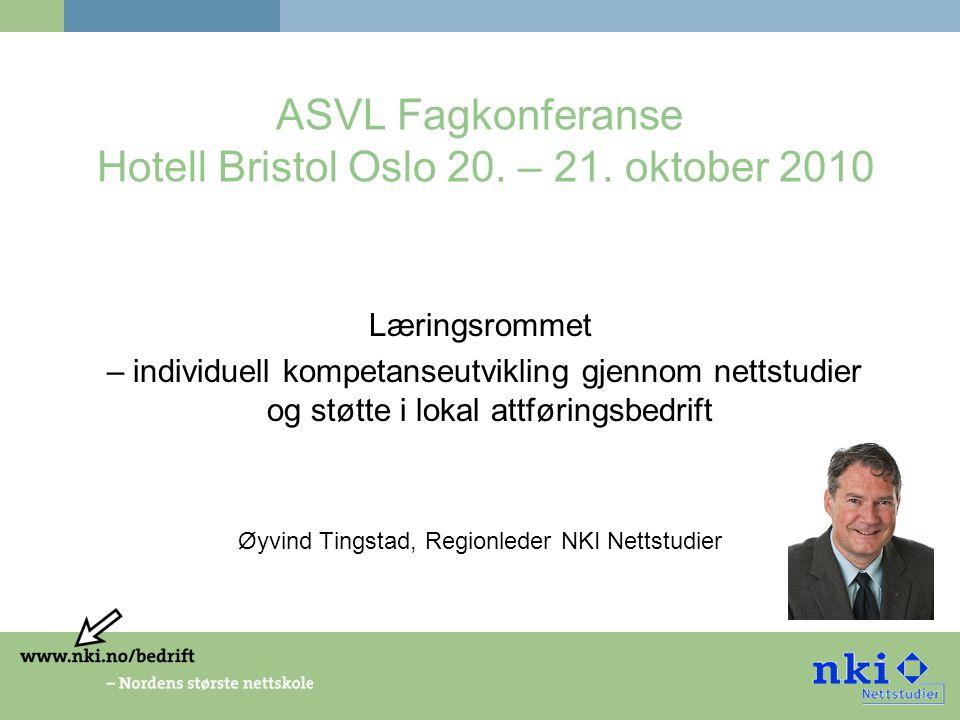 ASVL Fagkonferanse Hotell Bristol Oslo 20. – 21.