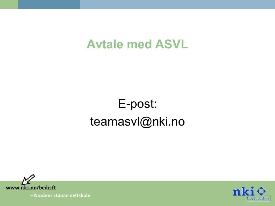 Avtale med ASVL E-post: teamasvl@nki.no