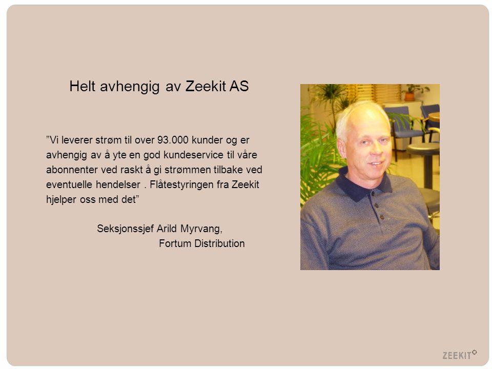 """Helt avhengig av Zeekit AS """"Vi leverer strøm til over 93.000 kunder og er avhengig av å yte en god kundeservice til våre abonnenter ved raskt å gi str"""