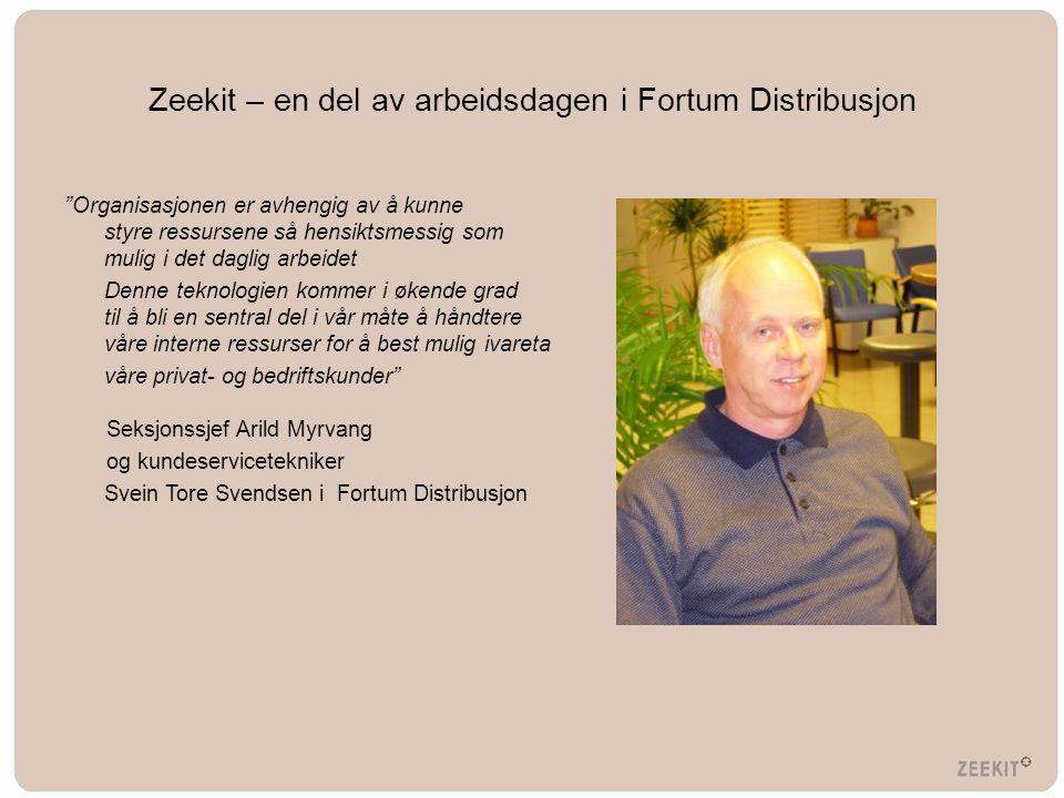 """Zeekit – en del av arbeidsdagen i Fortum Distribusjon """"Organisasjonen er avhengig av å kunne styre ressursene så hensiktsmessig som mulig i det daglig"""