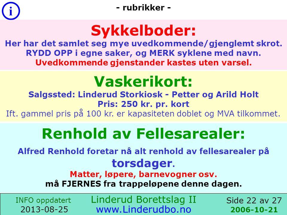 Side 21 av 27 i INFO oppdatert 2013-08-25 www.Linderudbo.no 2012-04-09 Nytt TV kabelnett ble installért i Linderud BRL-II i 2009.