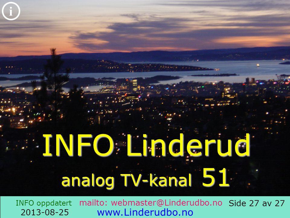 Side 26 av 27 i INFO oppdatert 2013-08-25 www.Linderudbo.no Linderud Fellesstyre 2007-07-16 Adv.