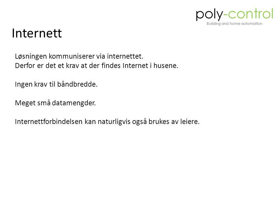 Internett Løsningen kommuniserer via internettet.