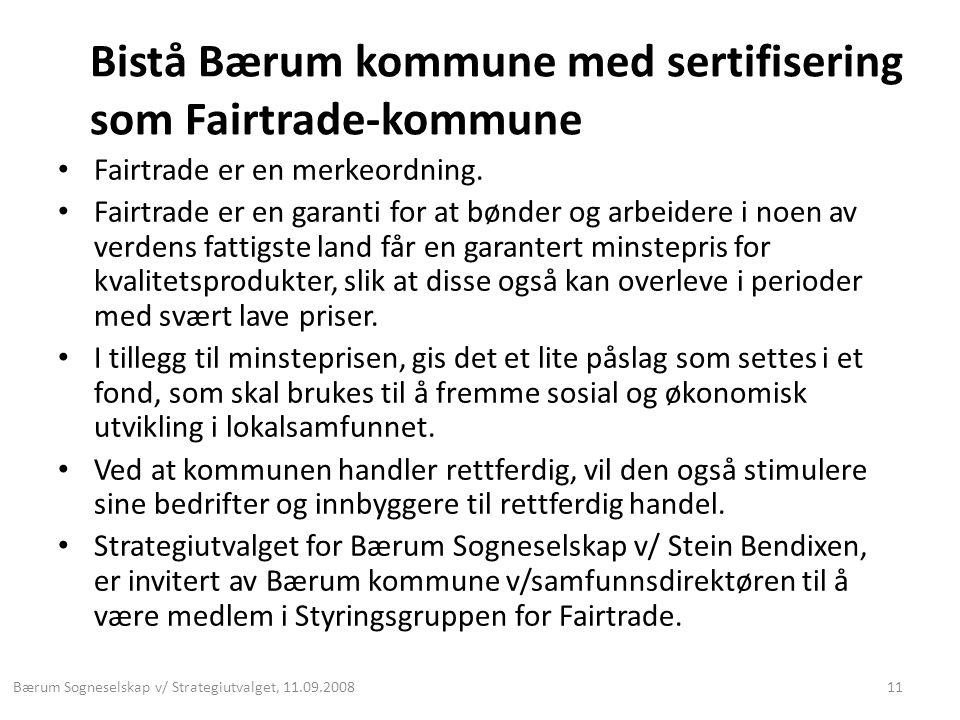 Bistå Bærum kommune med sertifisering som Fairtrade-kommune • Fairtrade er en merkeordning.
