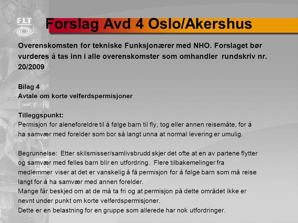 Forslag Avd 4 Oslo/Akershus Overenskomsten for tekniske Funksjonærer med NHO.