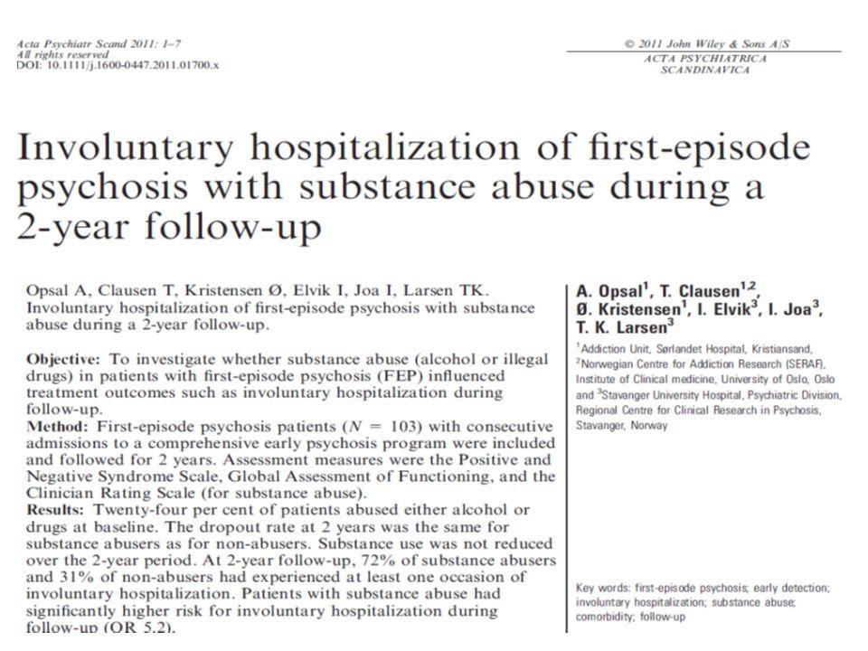 Utgangspunkt for studien •Første-episode psykose (FEP) pasienter som misbruker illegale rusmidler eller alkohol er en klinisk utfordrende oppgave.