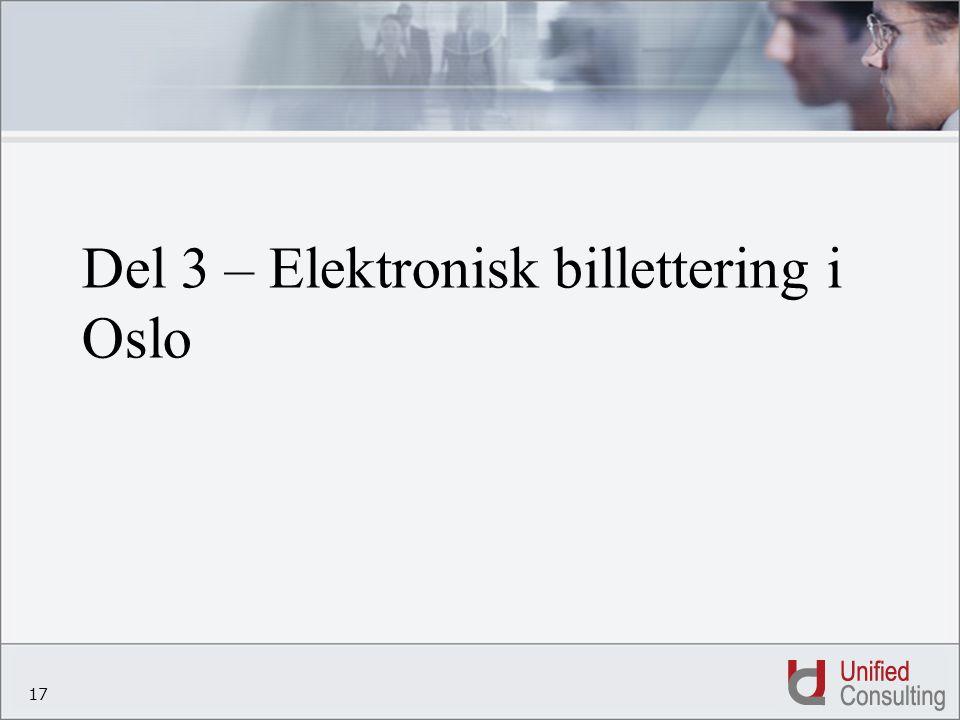 17 Del 3 – Elektronisk billettering i Oslo