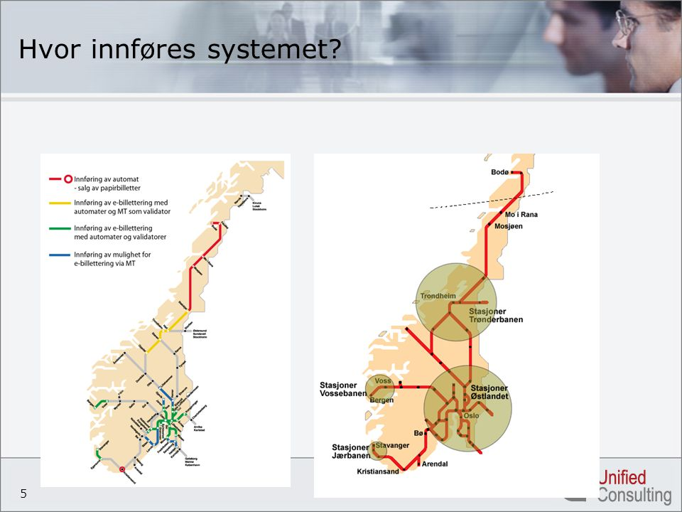 5 Hvor innføres systemet?