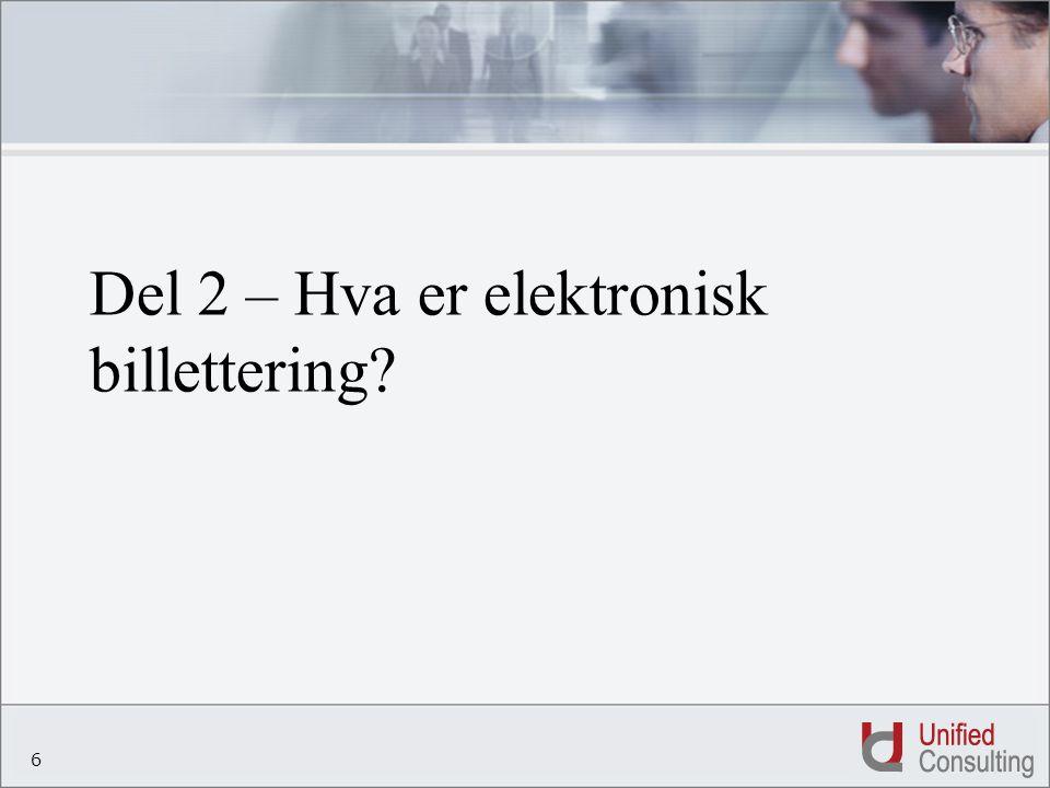 7 Hva er en elektronisk billett.
