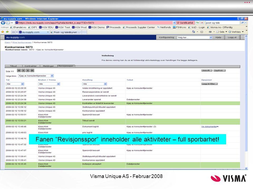 """Visma Unique AS - Februar 2008 Fanen """"Revisjonsspor"""" inneholder alle aktiviteter – full sporbarhet!"""