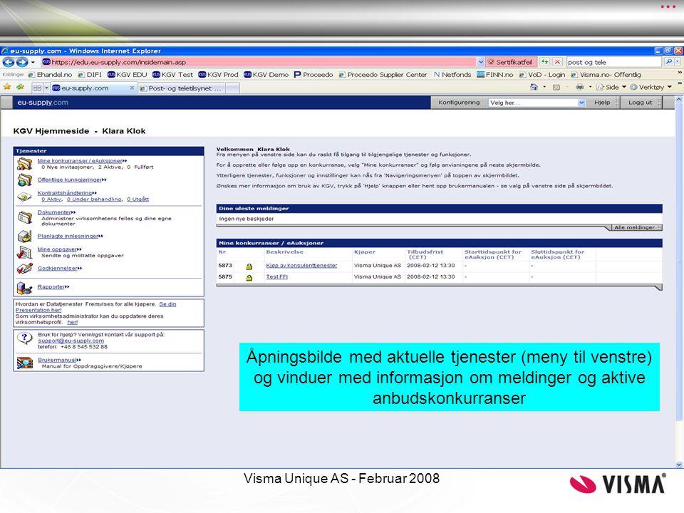 Visma Unique AS - Februar 2008 Åpningsbilde med aktuelle tjenester (meny til venstre) og vinduer med informasjon om meldinger og aktive anbudskonkurra