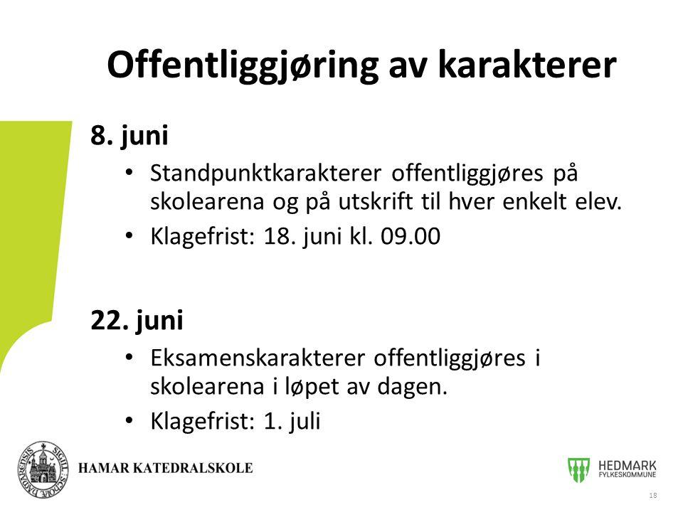 8.juni • Standpunktkarakterer offentliggjøres på skolearena og på utskrift til hver enkelt elev.