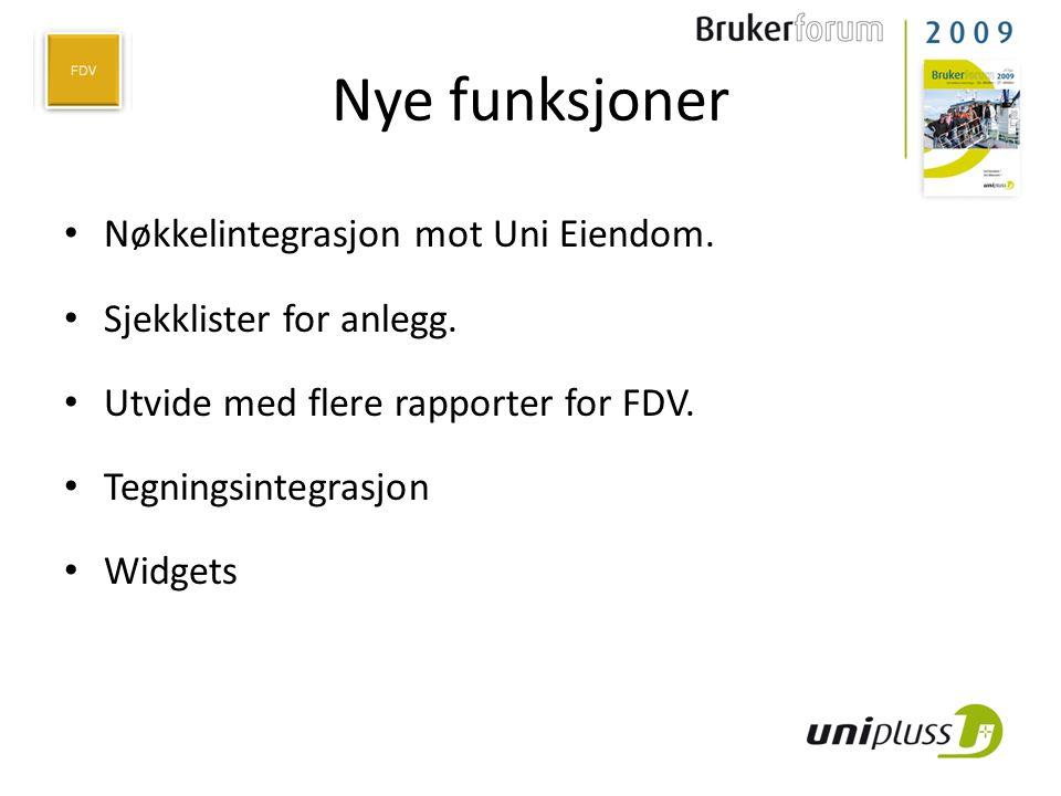Nye funksjoner • Nøkkelintegrasjon mot Uni Eiendom. • Sjekklister for anlegg. • Utvide med flere rapporter for FDV. • Tegningsintegrasjon • Widgets