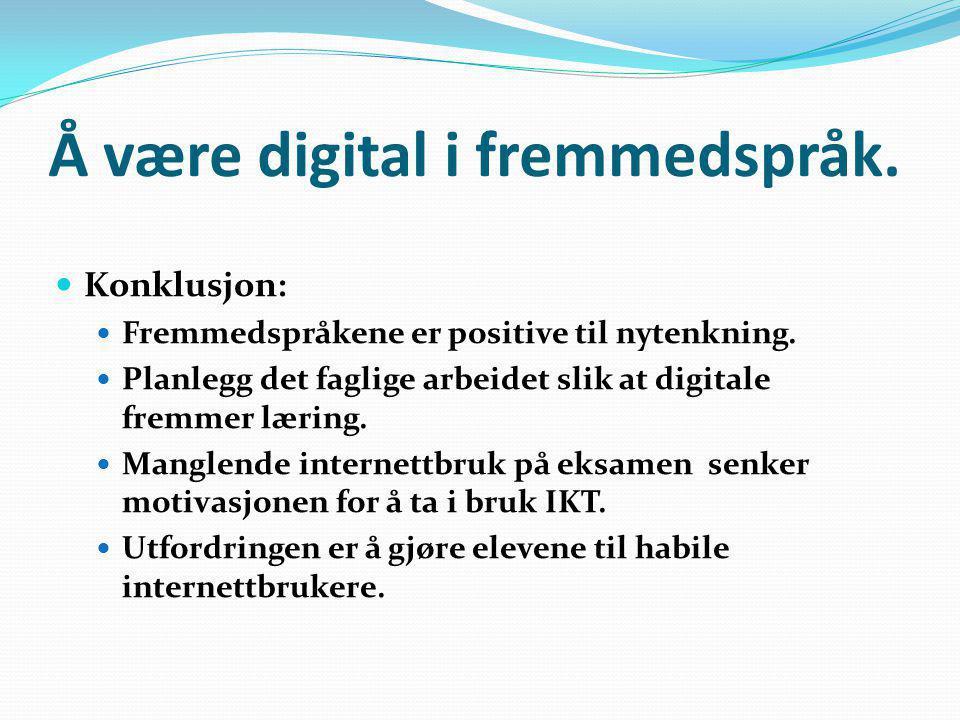 Å være digital i fremmedspråk.