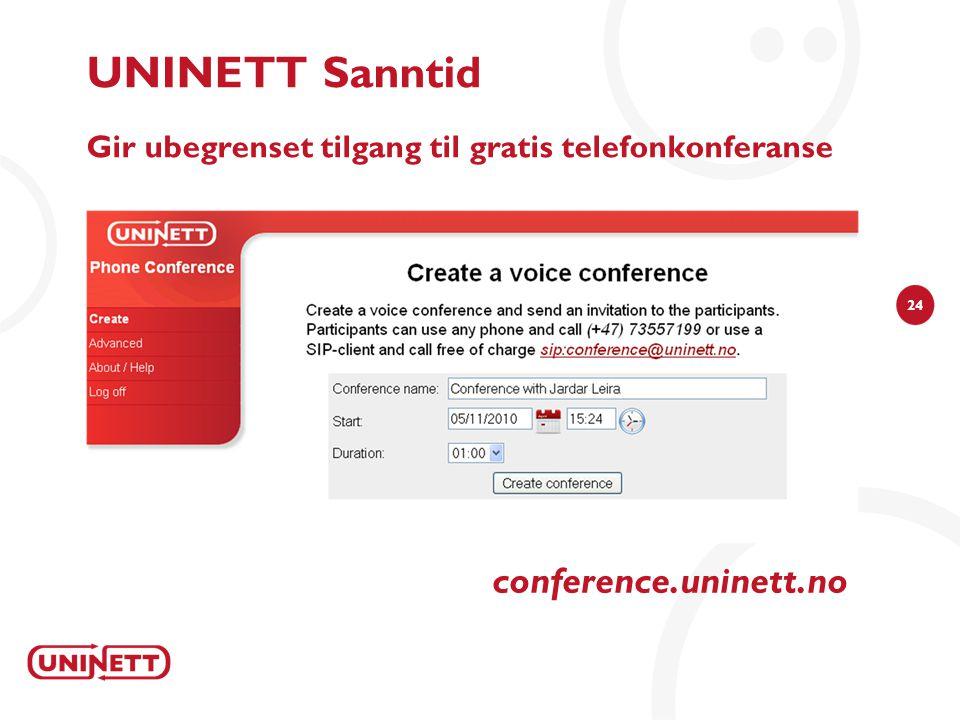 24 UNINETT Sanntid Gir ubegrenset tilgang til gratis telefonkonferanse conference.uninett.no