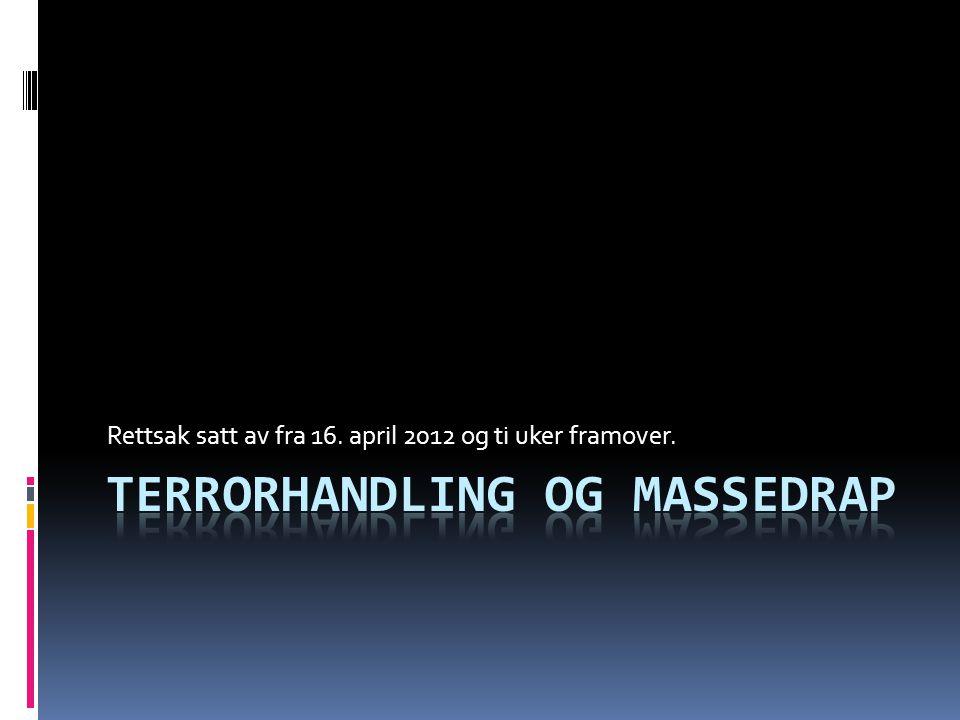 Behring Breivik tiltales for å ha begått en terrorhandling  Han tiltales både for de faktiske handlingene i Regjeringskvartalet og på Utøya,  samt «å forstyrre alvorlig en funksjon av grunnleggende betydning i samfunnet, som den utøvende myndighet, eller skape alvorlig frykt i en befolkning», som det heter i tiltalebeslutningen.
