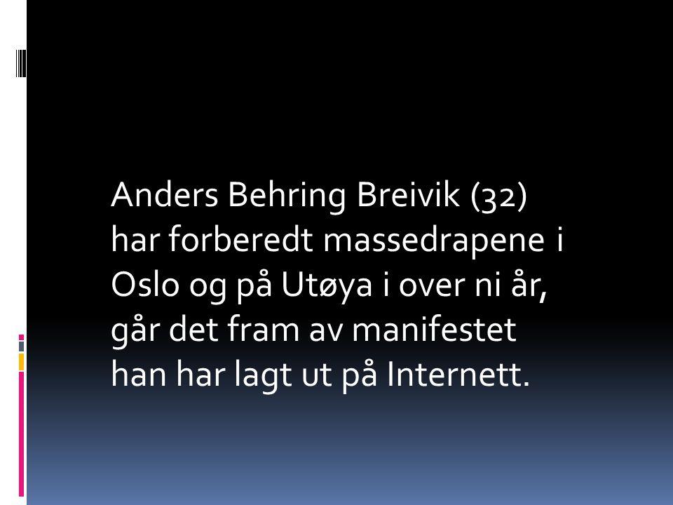 Anders Behring Breivik (32) har forberedt massedrapene i Oslo og på Utøya i over ni år, går det fram av manifestet han har lagt ut på Internett.