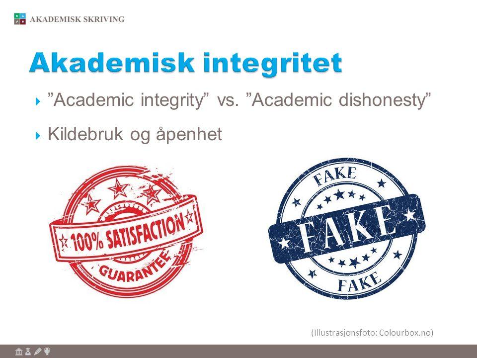 """ """"Academic integrity"""" vs. """"Academic dishonesty""""  Kildebruk og åpenhet (Illustrasjonsfoto: Colourbox.no)"""