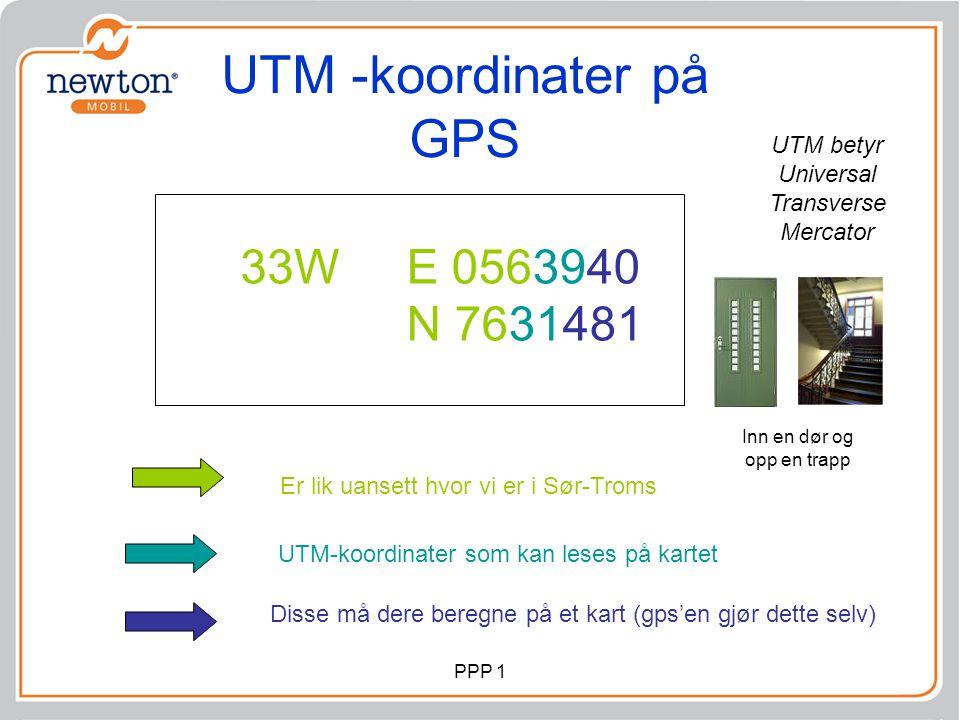 UTM -koordinater på GPS Er lik uansett hvor vi er i Sør-Troms UTM-koordinater som kan leses på kartet Disse må dere beregne på et kart (gps'en gjør de
