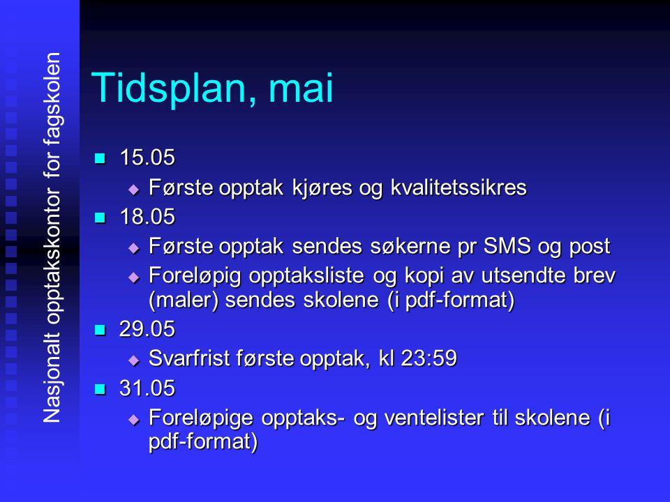Tidsplan, juni 00003.06 AAAAndre opptak kjøres 00008.06 AAAAndre opptak sendes søkerne pr SMS og post (gjelder kun de som får tilbud nå) 11116.06 SSSSvarfrist andre opptak, kl 23:59 11118.06 EEEEndelige opptaks- og ventelister til skolene (for innlasting i SAS (.txt) og for lesing (.pdf)) 22220.06 SSSSkolene overtar opptaket Nasjonalt opptakskontor for fagskolen