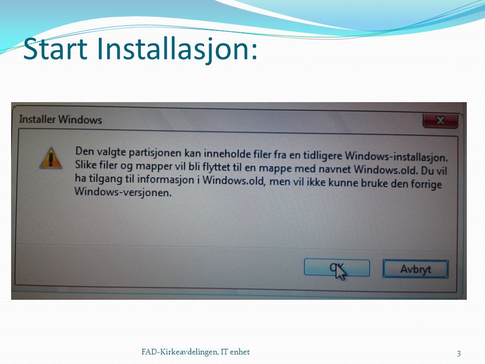 Velkommen til Windows 7 14FAD-Kirkeavdelingen, IT enhet