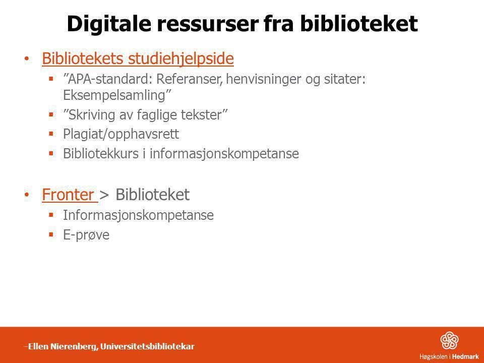 """Digitale ressurser fra biblioteket • Bibliotekets studiehjelpside Bibliotekets studiehjelpside  """"APA-standard: Referanser, henvisninger og sitater: E"""