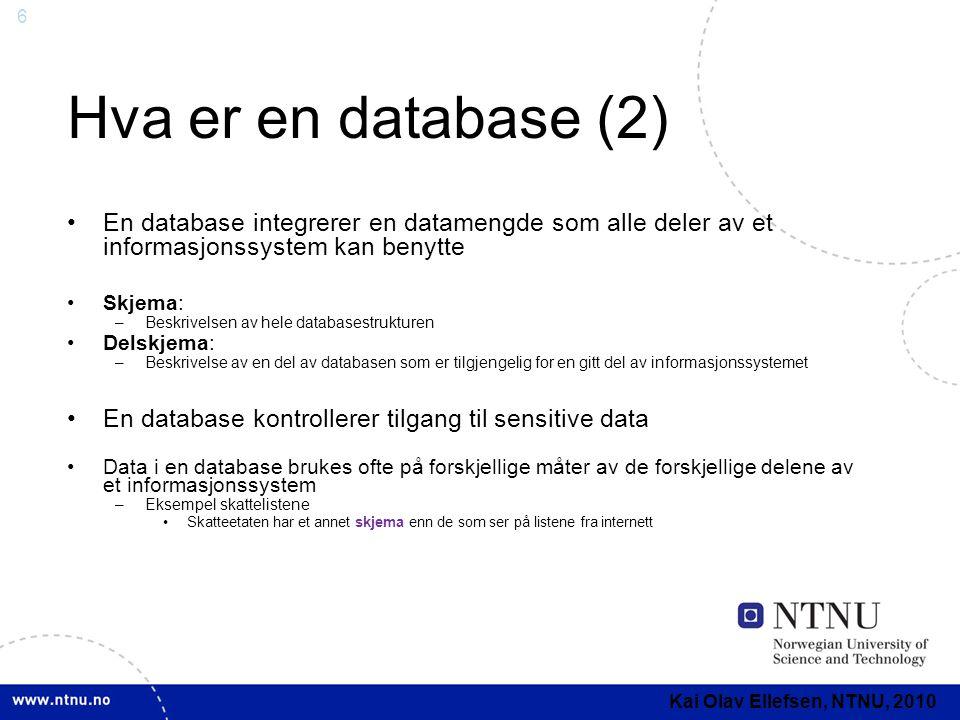 7 Datauavhengighet •En database bør være uavhengig av applikasjonene slik at vi unngår… –Å måtte endre i databasen ved nye applikasjoner –Å endre applikasjoner når strukturen i databasen endres •Vi skiller mellom to typer datauavhengighet –Fysisk datauavhengighet - kan endre måten data er fysisk representert i databasen uten å endre på applikasjoner –Logisk datauavhengighet - kan endre databasens konseptuelle skjema uten å måtte endre på applikasjoner Kai Olav Ellefsen, NTNU, 2010