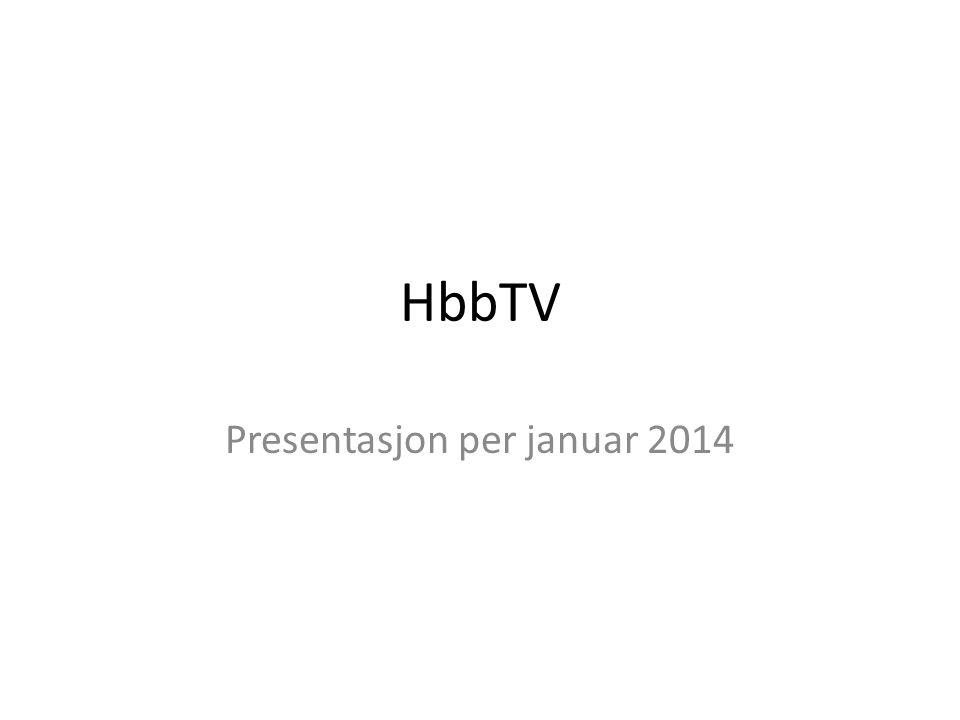 HbbTV Presentasjon per januar 2014