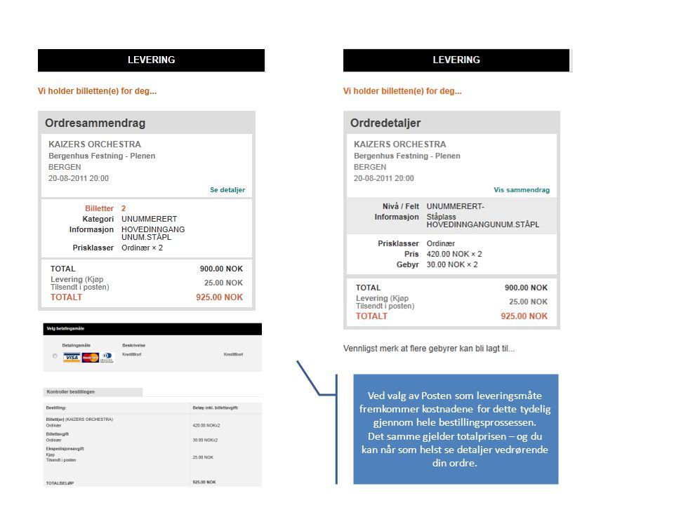 Ved valg av Posten som leveringsmåte fremkommer kostnadene for dette tydelig gjennom hele bestillingsprossessen.