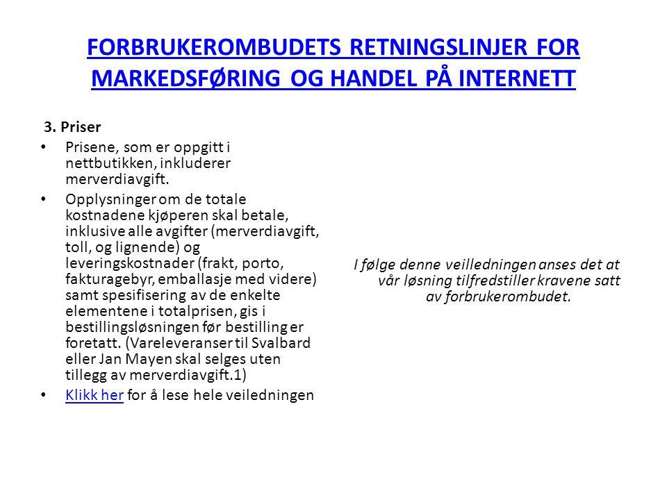 FORBRUKEROMBUDETS RETNINGSLINJER FOR MARKEDSFØRING OG HANDEL PÅ INTERNETT 3.
