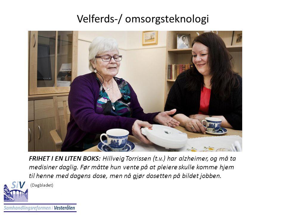 Velferds-/ omsorgsteknologi FRIHET I EN LITEN BOKS: Hillveig Torrissen (t.v.) har alzheimer, og må ta medisiner daglig. Før måtte hun vente på at plei