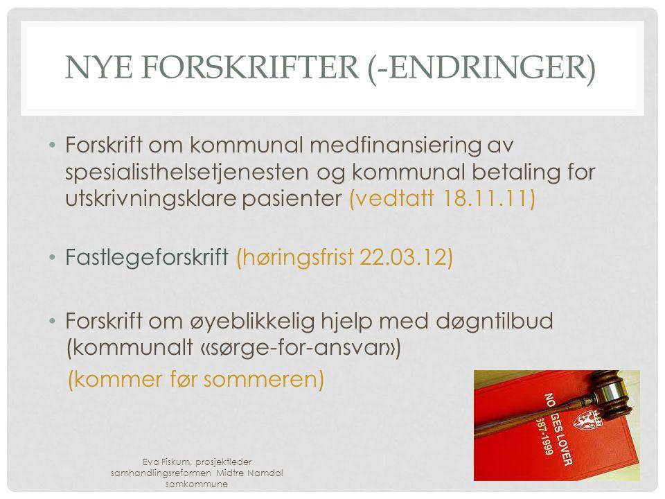 NYE FORSKRIFTER (-ENDRINGER) • Forskrift om kommunal medfinansiering av spesialisthelsetjenesten og kommunal betaling for utskrivningsklare pasienter (vedtatt 18.11.11) • Fastlegeforskrift (høringsfrist 22.03.12) • Forskrift om øyeblikkelig hjelp med døgntilbud (kommunalt «sørge-for-ansvar») (kommer før sommeren) Eva Fiskum, prosjektleder samhandlingsreformen Midtre Namdal samkommune 8