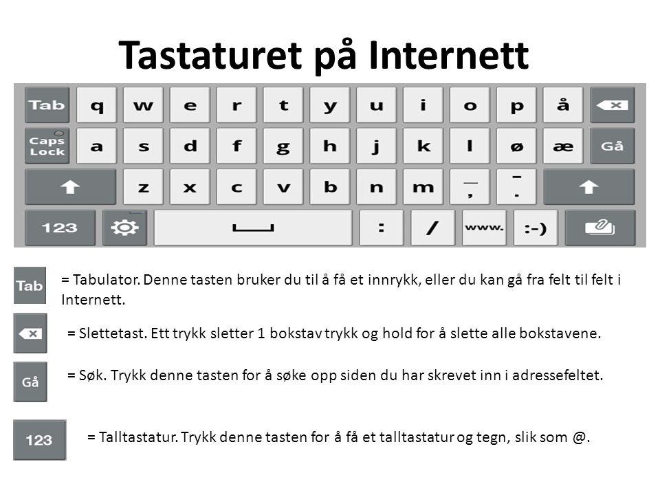 Tastaturet på Internett = Tabulator.