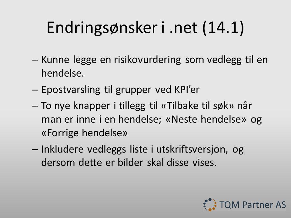 Endringsønsker i.net (14.1) – Kunne legge en risikovurdering som vedlegg til en hendelse.