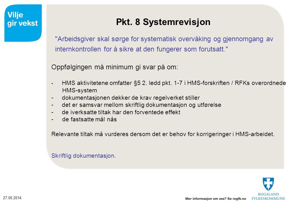 27.06.2014 Pkt. 8 Systemrevisjon