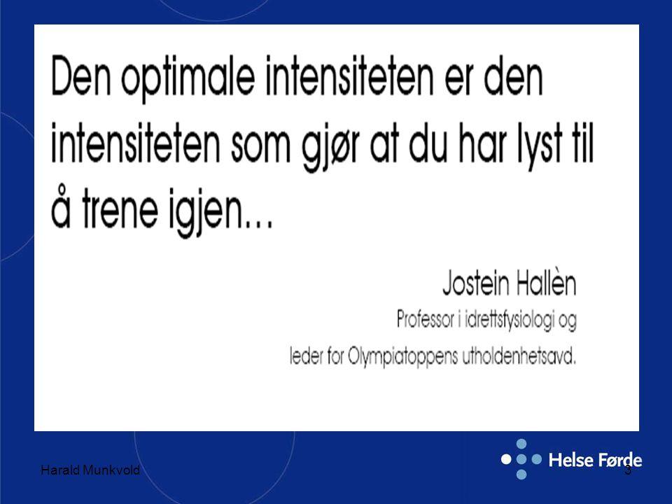 Harald Munkvold24 kortintervall 200-- 190-- 180-- 170-- 160-- 150-- 140-- 130-- 120-- 5 10 15 20 25