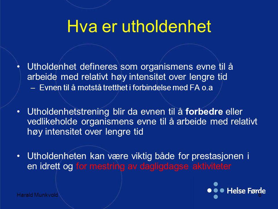 Harald Munkvold17 Hurtig langkjøring: 1.Trening med høy intensitet 2.Treningen må oppleves som anstrengende 3.Sone 3/4 (av fem) 4.Treningen bør foregå i flatt terreng 5.10 minutter – 1 time