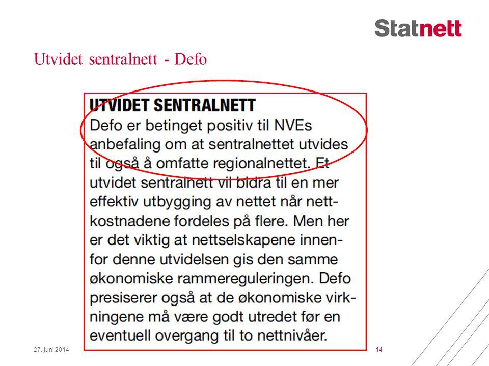 Utvidet sentralnett - Defo 27. juni 201414