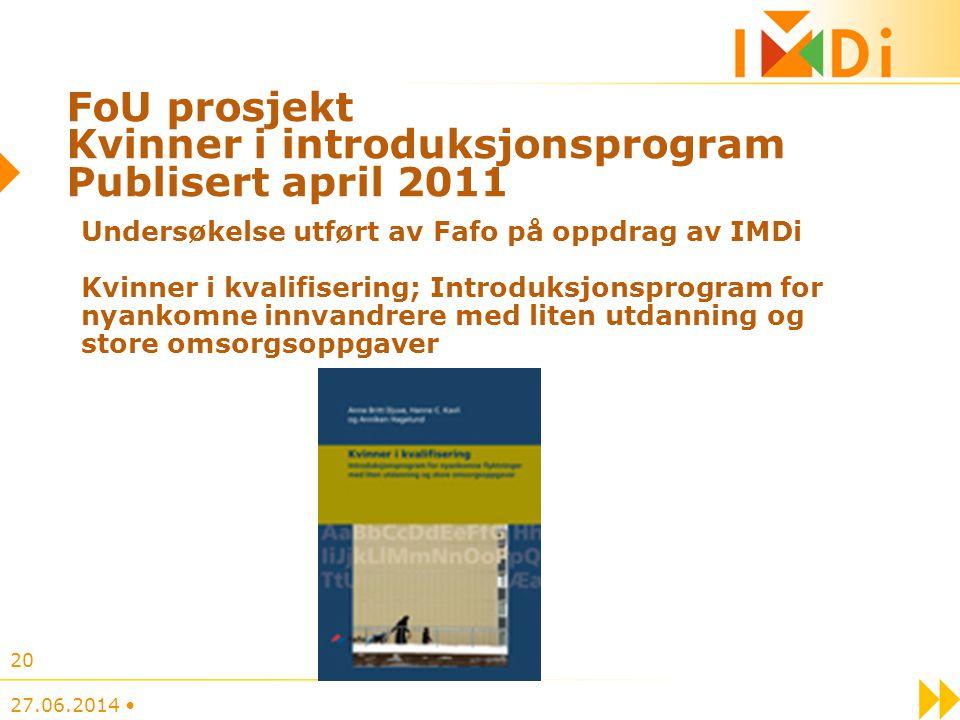 FoU prosjekt Kvinner i introduksjonsprogram Publisert april 2011 Undersøkelse utført av Fafo på oppdrag av IMDi Kvinner i kvalifisering; Introduksjons