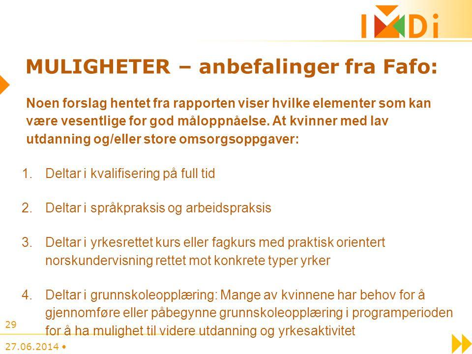 MULIGHETER – anbefalinger fra Fafo: Noen forslag hentet fra rapporten viser hvilke elementer som kan være vesentlige for god måloppnåelse. At kvinner