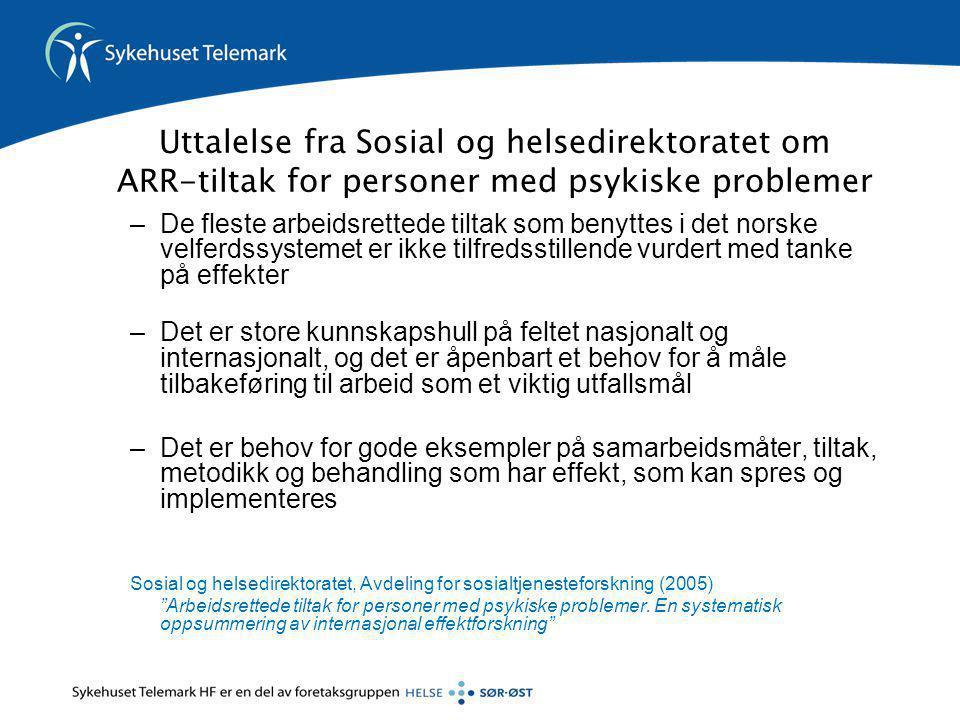 Uttalelse fra Sosial og helsedirektoratet om ARR-tiltak for personer med psykiske problemer –De fleste arbeidsrettede tiltak som benyttes i det norske